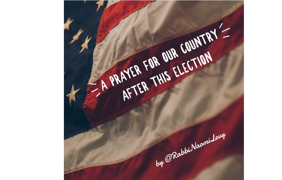 A Prayer for our County After this Election