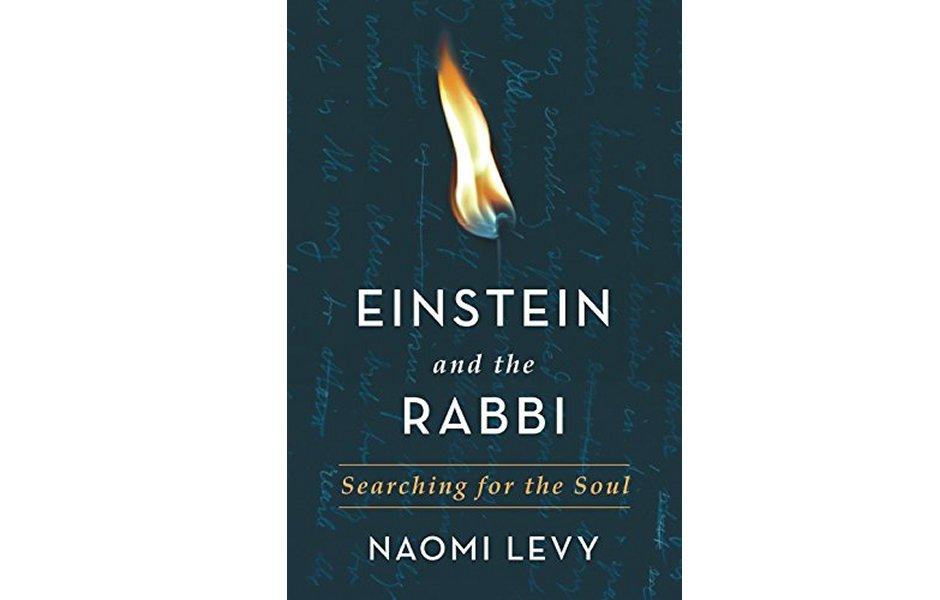 Einstein and the Rabbi by Rabbi Naomi Levy